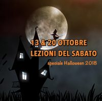 13&20 OTTOBRE: Lezioni del sabato-Speciale Halloween 2018